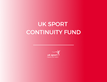 uk sport continuity fund