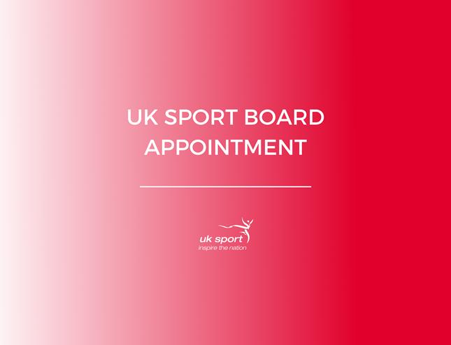 UK Sport Board Appointment